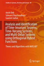 Analysis and Identification of Time-Invariant Systems, Time-Varying Systems, and Multi-Delay Systems using Orthogonal Hybrid Functions by Anish Deb