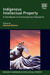 Indigenous Intellectual Property by Matthew Rimmer