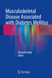 Musculoskeletal Disease Associated with Diabetes Mellitus by Masaaki Inaba
