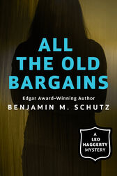 All the Old Bargains by Benjamin M. Schutz