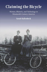 Claiming the Bicycle by Sarah Hallenbeck