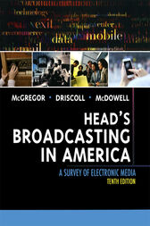 Head's Broadcasting in America by Michael A. McGregor