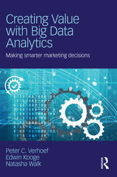 Creating Value with Big Data Analytics by Peter C. Verhoef