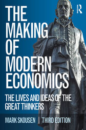 The Making of Modern Economics by Mark Skousen