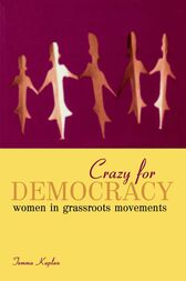 Crazy for Democracy by Temma Kaplan