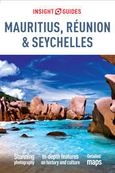 Insight Guides Mauritius, Réunion & Seychelles by Insight Guides