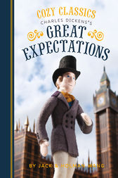Cozy Classics: Great Expectations by Jack Wang