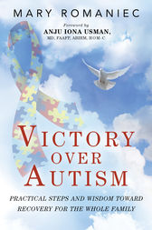 Victory over Autism by Mary Romaniec