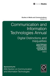 Communication and Information Technologies Annual by Laura Robinson