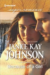 Because of a Girl by Janice Kay Johnson
