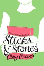 Sticks & Stones by Abby Cooper