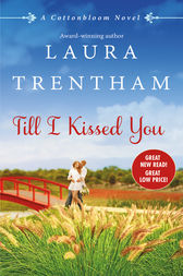 Till I Kissed You by Laura Trentham