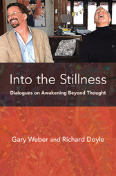 Into the Stillness by Gary Weber