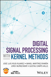 Digital Signal Processing with Kernel Methods by Jose Luis Rojo-Alvarez