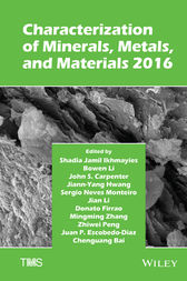 Characterization of Minerals, Metals, and Materials 2016 by Shadia Ikhmayies