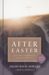 After Easter by Jeremy Royal Howard