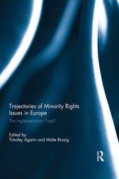 Trajectories of Minority Rights Issues in Europe by Timofey Agarin