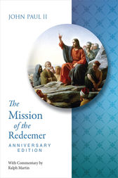 Mission of the Redeemer Anniversary Edition by John Paul