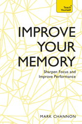 Improve Your Memory by Mark Channon