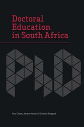 Doctoral Education in South Africa by Nico Cloete