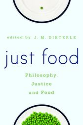 Just Food by J. M. Dieterle