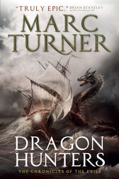 Dragon Hunters by Marc Turner