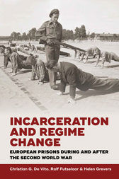 Incarceration and Regime Change by Christian G. De Vito