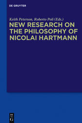 New Research on the Philosophy of Nicolai Hartmann by Keith Peterson