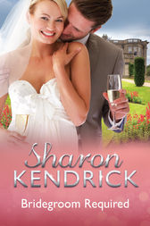 Bridegroom Required - 3 Book Box Set by Sharon Kendrick