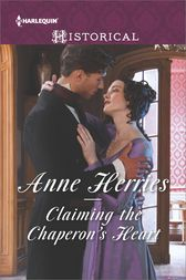 Claiming the Chaperon's Heart by Anne Herries