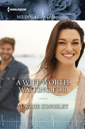 A Wife Worth Waiting For by Maggie Kingsley