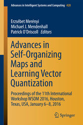 Advances in Self-Organizing Maps and Learning Vector Quantization by Erzsébet Merényi
