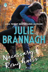 Necessary Roughness by Julie Brannagh