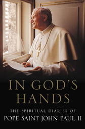 In God's Hands by Pope Saint John Paul II