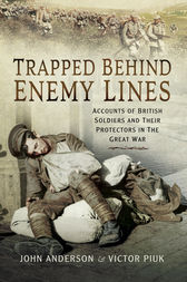 Trapped Behind Enemy Lines by John Anderson