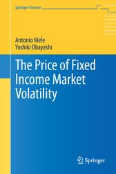 The Price of Fixed Income Market Volatility by Antonio Mele