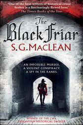 The Black Friar by S.G. MacLean