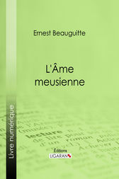 L'Ame meusienne by Ernest Beauguitte