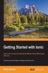 Getting Started with Ionic by Rahat Khanna