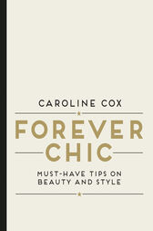 Forever Chic by Caroline Cox
