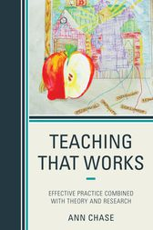 Teaching That Works by Ann Chase