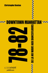 Downtown Manhattan 78-82 by Christophe Deniau