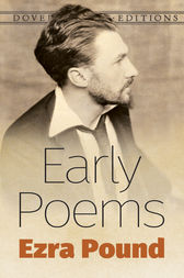 Early Poems by Ezra Pound