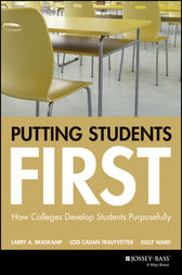 Putting Students First by Larry A. Braskamp