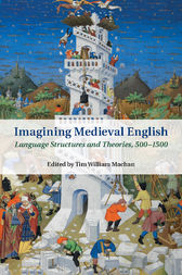 Imagining Medieval English by Tim William Machan