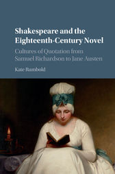 Shakespeare and the Eighteenth-Century Novel by Kate Rumbold