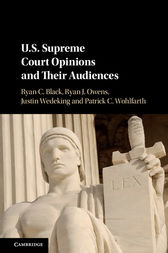 US Supreme Court Opinions and their Audiences by Ryan C. Black