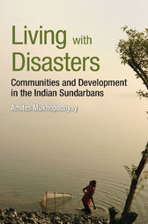 Living with Disasters by Amites Mukhopadhyay