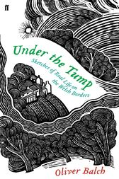 Under the Tump by Oliver Balch
