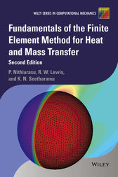 Fundamentals of the Finite Element Method for Heat and Mass Transfer by Perumal Nithiarasu